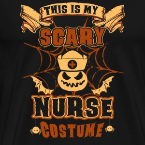 Nurse - Nurse - this is my scary murse costume - Men's Premium T-Shirt