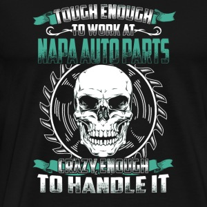 Napa auto parts - Napa auto parts - tough enough - Men's Premium T-Shirt