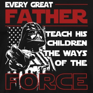 Force - Every great father teach his children - Men's Premium T-Shirt