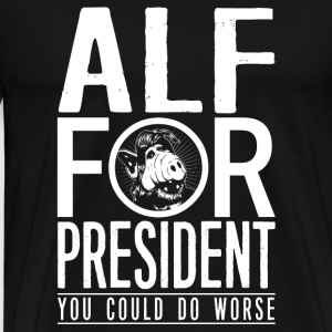 ALF for president - You could do worse - Men's Premium T-Shirt