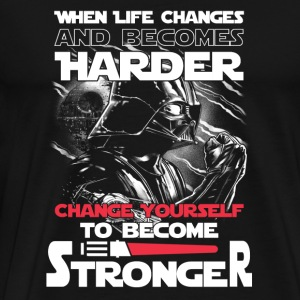 Star wars - Change yourself to become stronger - Men's Premium T-Shirt