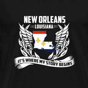 New Orleans Louisiana - Where my story begins - Men's Premium T-Shirt