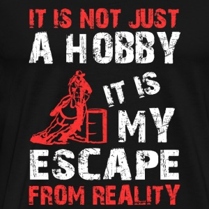 Rider - It is my escape from reality Tshirt - Men's Premium T-Shirt