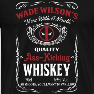 Whiskey - Wade Wilson's quality t-shirt for love - Men's Premium T-Shirt