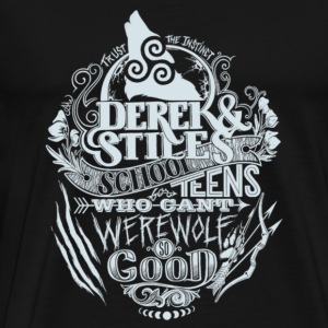 Teen Wolf fan - Who can't werewolf so good - Men's Premium T-Shirt