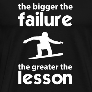 Snowboarder - The failture the greater the lesso - Men's Premium T-Shirt