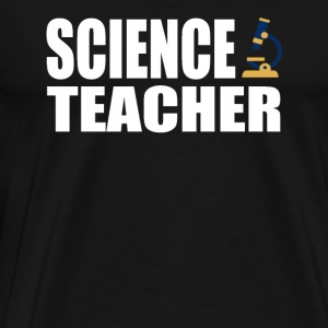 Science teacher - Cool t-shirt for science teach - Men's Premium T-Shirt