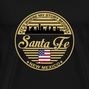 Santa Fe - New mexico It's where my story begins - Men's Premium T-Shirt