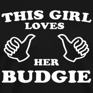This Girl Loves Her Budgie - Men's Premium T-Shirt