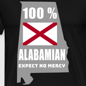 100 % Alabamian - Expect no mercy - Men's Premium T-Shirt