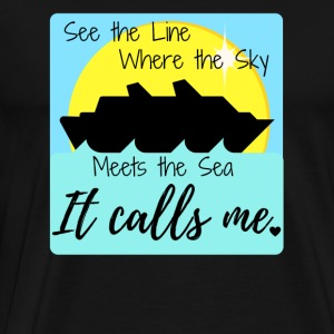 See the Line Where the Sky Meets The Sea.... - Men's Premium T-Shirt