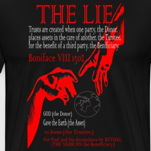 THE LIE OF ALL TIME! - Men's Premium T-Shirt