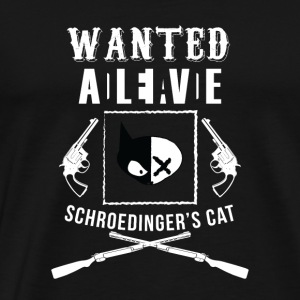 Schrödingers CAT Students University Shirt present - Men's Premium T-Shirt