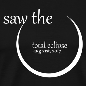 I Saw Totality Ring. Eclipse 2017 (White) - Men's Premium T-Shirt