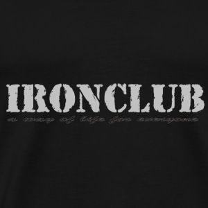Ironclub - a way of life for everyone - Men's Premium T-Shirt
