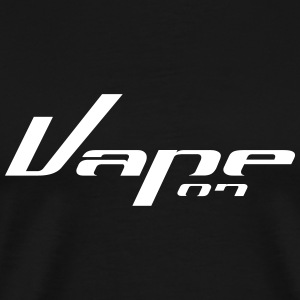 Vape on - Vape T-Shirt - Men's Premium T-Shirt