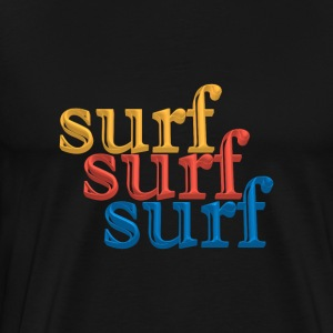 Surf in Color. - Men's Premium T-Shirt