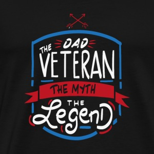 Dad - The Veteran, The Myth, The Legend Gift - Men's Premium T-Shirt