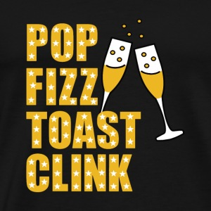 New years eve: Pop Fizz Toast Clink gift - Men's Premium T-Shirt
