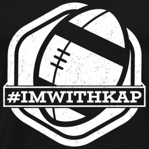 Take A Knee I Am With Kap Shirt Football 2 - Men's Premium T-Shirt