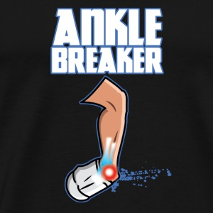 Ankle Breaker - Men's Premium T-Shirt