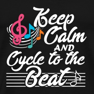FUNNY BIKE: KEEP CALM AND CYCLE TO THE BEAT - Men's Premium T-Shirt