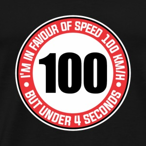 MOTORCYCLE I´m in favour of speed 100km/h FUNNY - Men's Premium T-Shirt
