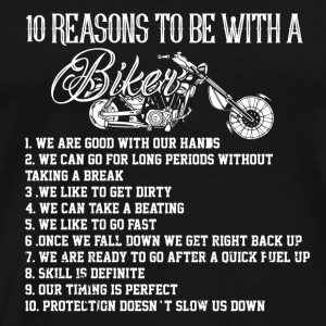 MOTORCYLE BIKER 10 REASONS TO BE A BIKER. GIFT MAN - Men's Premium T-Shirt