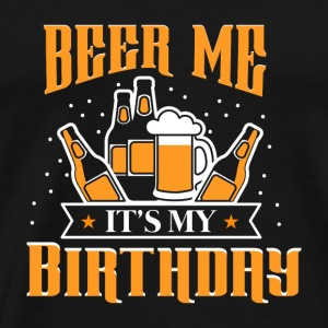 BEER ME PRESENT - Men's Premium T-Shirt