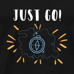Just go funny gift shirt - Men's Premium T-Shirt