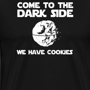 Come To The Dark Side We Have Cookies - Men's Premium T-Shirt