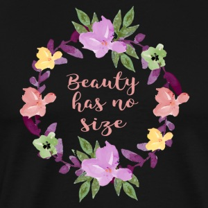 Beauty has no size - Men's Premium T-Shirt
