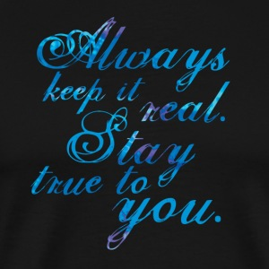 Keep It Real Blue - Men's Premium T-Shirt