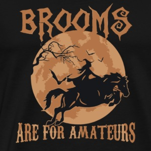 Halloween Brooms Are For Amateurs Shirt Pre - Men's Premium T-Shirt