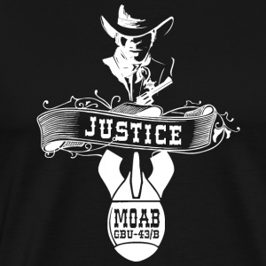 MOAB - Mother Of All Bombs T-Shirt Justice - Men's Premium T-Shirt