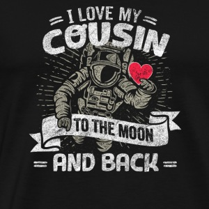 I Love My Cousin To The Moon And Back - Men's Premium T-Shirt