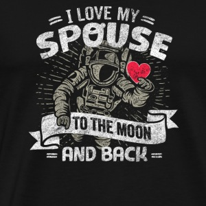 I Love My Spouse To The Moon And Back - Men's Premium T-Shirt