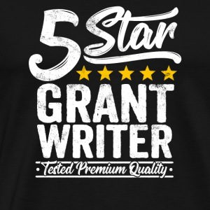 Best Grant Writer Gift 5 Star Job Workmate - Men's Premium T-Shirt