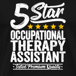 Best Occupational Therapy Assistant Gift 5 Star - Men's Premium T-Shirt