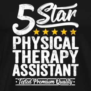 Physical Therapy Assistant Gift 5 Star Workmate - Men's Premium T-Shirt