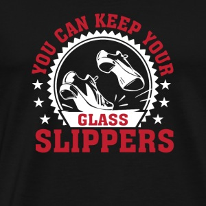 You Keep Your Glass Slippers Tap Dance - Men's Premium T-Shirt