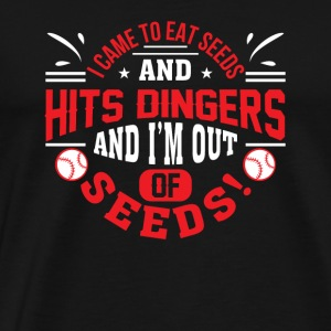I Came To Eat Seeds Hit Dingers Baseball - Men's Premium T-Shirt
