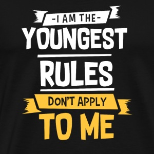 I am Youngest Rules Don't Apply To me - Men's Premium T-Shirt