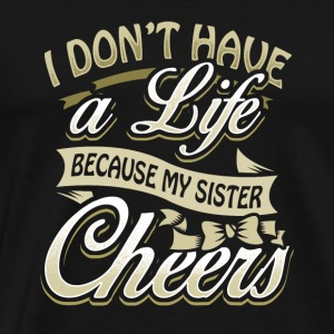 sister cheer cheerleading cheerleader gift present - Men's Premium T-Shirt