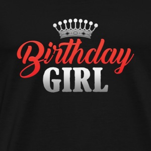 Happy Birthday Girl Princess Gift Present - Men's Premium T-Shirt