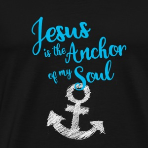 anchor jesus god Christ bible church pray sailor - Men's Premium T-Shirt