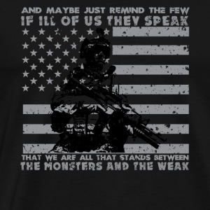 The Monsters And The Weak - US Army Veteran - Men's Premium T-Shirt