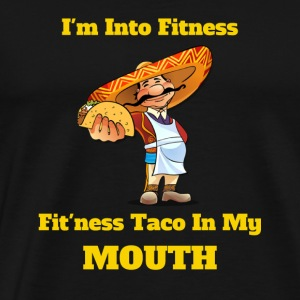 Taco Tee Fitness Taco In My Mouth - Men's Premium T-Shirt