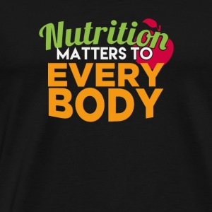 Nutrition Matters To Every Body - Men's Premium T-Shirt