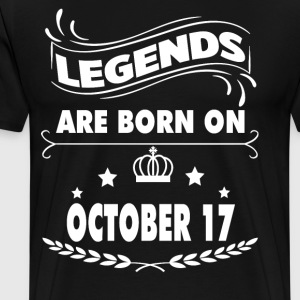 Legends are born on October 17 - Men's Premium T-Shirt